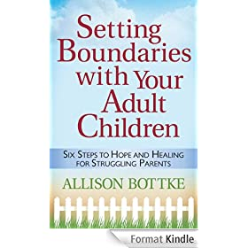 Setting BoundariesTM with Your Adult Children (English Edition)