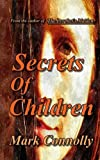 img - for Secrets Of Children (Ed Walker Series) book / textbook / text book