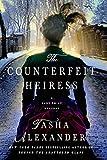Tasha Alexander The Counterfeit Heiress: A Lady Emily Mystery (Lady Emily Mysteries)