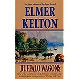 Buffalo Wagons ~ Elmer Kelton
