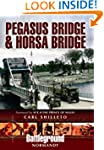 Pegasus Bridge and Horsa Bridge (Batt...