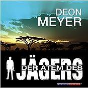 Der Atem des Jägers | Deon Meyer