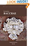 Bacchae (Focus Classical Library)
