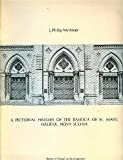 A Pictorial History of the Basilica of St. Mary, Halifax, Nova Scotia