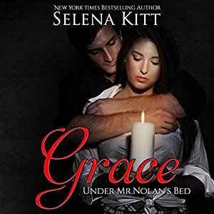 Grace: Under Mr. Nolan's Bed (Volume 3) Audiobook