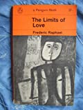 The Limits of Love (0006175953) by Raphael, Frederic