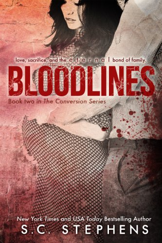 Bloodlines (Conversion #2) by S.C. Stephens