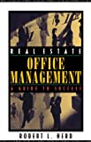 img - for Real Estate Office Management: A Guide to Success book / textbook / text book