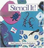 Stencil It!: Kids' Projects