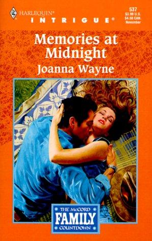 Memories at Midnight (The McCord Family Countdown, Book 2) (Harlequin Intrigue Series #537), Joanna Wayne