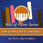 Herb Alpert & the Tijuana Brass Radio/TV von Wink Martindale Gesprochen von: Wink Martindale