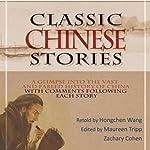 Classic Chinese Stories | Hongchen Wang