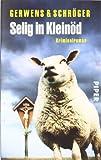 Selig in Kleinöd: Kriminalroman (Kleinöd-Krimis, Band 5)