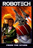 Robotech: From the Stars (140120144X) by Tommy Yune