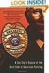 Breaking Rank: A Top Cop's Expos� of...