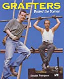 Grafters: Behind the Scenes (0233997237) by Thompson, Jim