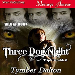 Three Dog Night Audiobook
