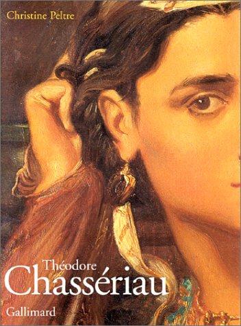Théodore chassériau  (Ancien Prix éditeur : 75 euros)