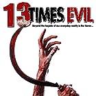 13 Times Evil Radio/TV von Philip Gardiner Gesprochen von: Philip Gardiner, Bill Kraft