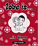 img - for Love Is...In Bloom book / textbook / text book