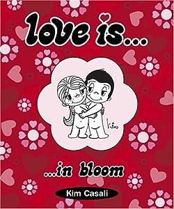 Love IsIn Bloom: Kim Casali: 9780810949225: Amazon.com