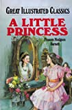 A Little Princess (Great Illustrated Classics (Abdo)) (1596792469) by Burnett, Frances Hodgson