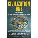 Civilization One: The World is Not as You Thought It Was ~ Christopher Knight