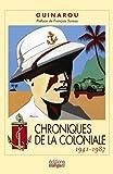 echange, troc Guinarou - Chroniques de la Coloniale