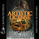 Artistic License Audiobook by Julie Hyzy Narrated by Angela Dawe