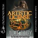 Artistic License Audiobook by Julie Hyzy Narrated by Angela Dawe