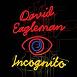 Incognito: The Secret Lives of the Brain | David Eagleman