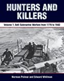 img - for Hunters and Killers: Volume 1: Anti-Submarine Warfare from 1776 to 1943 book / textbook / text book
