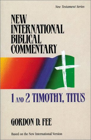 1 and 2 Timothy, Titus (New International Biblical Commentary)