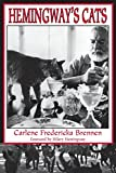 img - for Hemingway's Cats: An Illustrated Biography book / textbook / text book