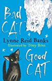Bad Cat, Good Cat (000741904X) by Banks, Lynne Reid