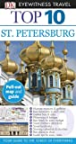 Top 10 St. Petersburg (EYEWITNESS TOP 10 TRAVEL GUIDE)