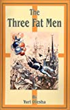 The Three Fat Men
