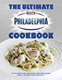 The Ultimate Philadelphia Cookbook by Philidelphia (2011)