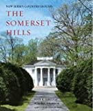 img - for New Jersey Country Houses - The Somerset Hills - Volume 1 book / textbook / text book