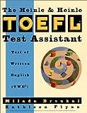 The Heinle & Heinle TOEFL test assistant :  Test of Written English(TWE) /