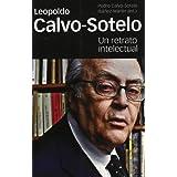 Leopoldo Calvo Sotelo (Spanish Edition)