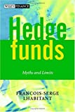 Hedge funds:myths and limits