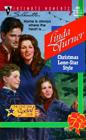 Christmas Lone Star Style  (The Lone Star Social Club) (Silhouette Intimate Moments, 895), LINDA TURNER
