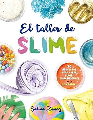 Taller de slime, El  [Selina Zhang] (Tapa Blanda)