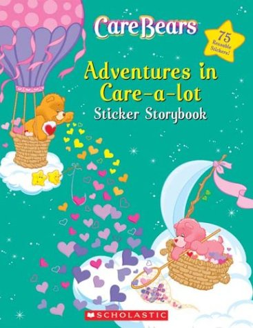 Adventures In Care-A-Lot Sticker Storybook (Care Bears) front-991449