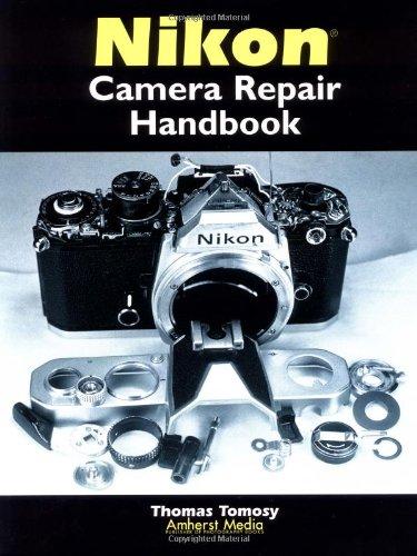 Nikon Camera Repair Handbook