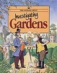 Investigating Gardens
