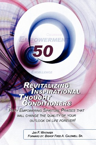 Revitalizing Inspirational Thought Conditioners