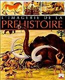 echange, troc Emilie Beaumont - L'imagerie de la préhistoire