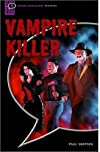 Vampire Killer (Oxford Bookworms Starters)